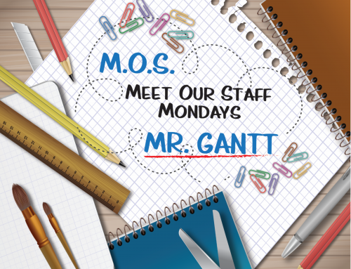 Meet Our Staff Mondays: Mr. David Gantt