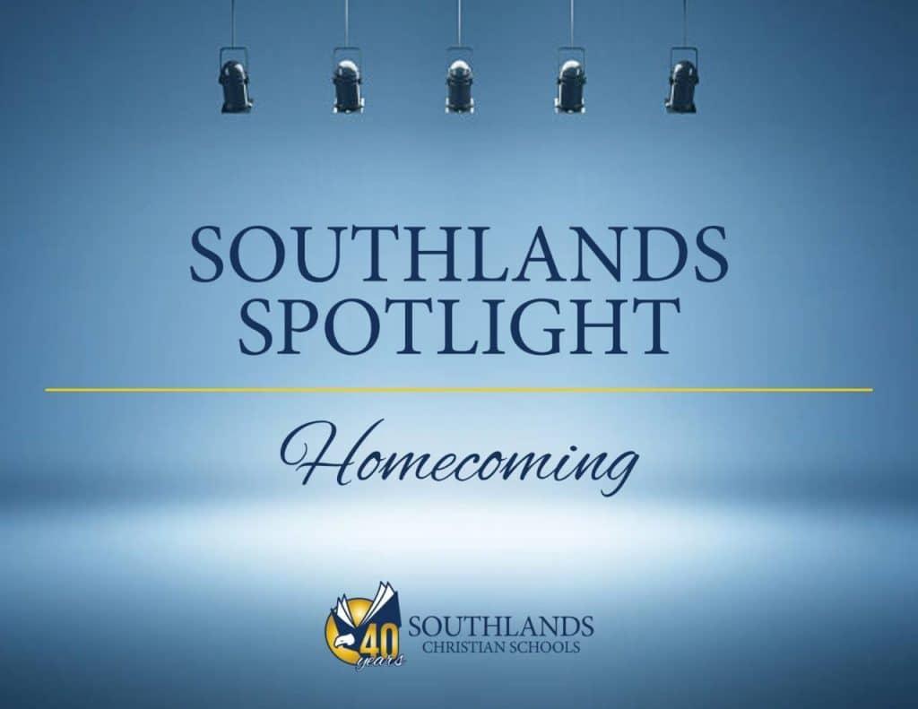 Southlands Spotlight Homecoming