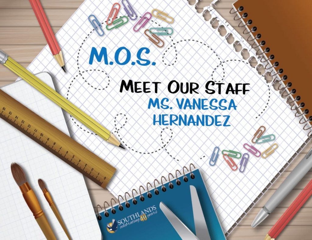Meet Our Staff Ms. Vanessa Hernandez